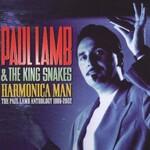 Paul Lamb & The King Snakes, Harmonica Man