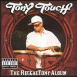 Tony Touch, The Reggaetony Album