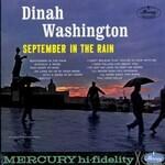Dinah Washington, September In The Rain