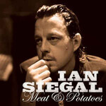 Ian Siegal, Meat & Potatoes