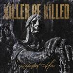 Killer Be Killed, Reluctant Hero mp3