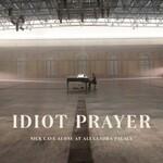 Nick Cave & The Bad Seeds, Idiot Prayer: Nick Cave Alone at Alexandra Palace