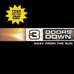 3 Doors Down, Away From the Sun