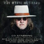 Ray Wylie Hubbard, Co-Starring