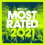 Various Artists, Defected Presents Most Rated 2021