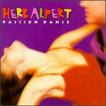 Herb Alpert, Passion Dance