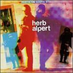 Herb Alpert & The Tijuana Brass, North on South Street