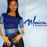 Monica, The Boy Is Mine