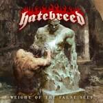 Hatebreed, Weight Of The False Self