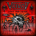 Voivod, Lost Machine