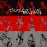 Threeo, Live (Featuring Bob Berg)