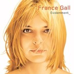 France Gall, Evidemment