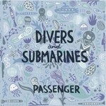 Passenger, Divers & Submarines mp3