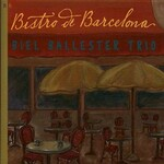 Biel Ballester Trio, Bistro De Barcelona