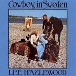 Lee Hazlewood, Cowboy In Sweden