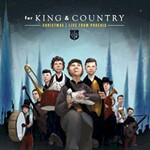 for King & Country, Christmas: Live From Phoenix