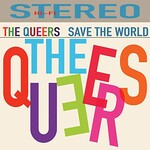 The Queers, Save the World