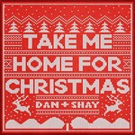 Dan + Shay, Take Me Home For Christmas