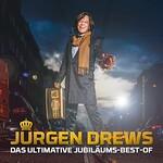 Jurgen Drews, Das ultimative Jubilaums-Best-Of