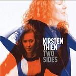 Kirsten Thien, Two Sides