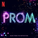 The Cast of Netflix's Film The Prom, The Prom (Music from the Netflix Film)