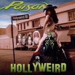 Poison, Hollyweird