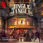 John Debney, Jingle Jangle: A Christmas Journey