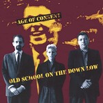 Age of Consent, Old School on the Down Low