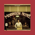 The Doors, Morrison Hotel (50th Anniversary Deluxe Edition)