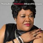 Nora Jean Wallace, BluesWoman