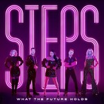 Steps, What the Future Holds