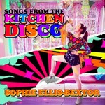 Sophie Ellis-Bextor, Songs From the Kitchen Disco