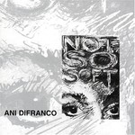Ani DiFranco, Not So Soft mp3