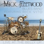 The Mick Fleetwood Blues Band, Live at the Belly Up (feat. Rick Vito)