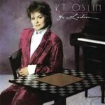 K.T. Oslin, 80's Ladies