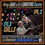 Henry Gray & Bob Corritore, From the Vaults: Cold Chills