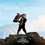 Sia, Angel By The Wings (from The Eagle Huntress)