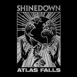 Shinedown, Atlas Falls