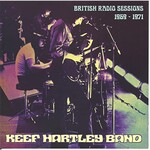 Keef Hartley Band, British Radio Sessions 1969-1971
