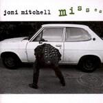 Joni Mitchell, Misses