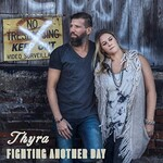 Thyra, Fighting Another Day