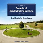 Martin Probst, Sounds of Niederkaltenkirchen (Der Eberhofer-Soundtrack)