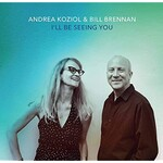 Andrea Koziol & Bill Brennan, I'll Be Seeing You