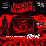 Bloody Hammers, Songs of Unspeakable Terror