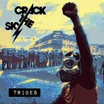 Crack the Sky, Tribes