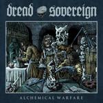 Dread Sovereign, Alchemical Warfare