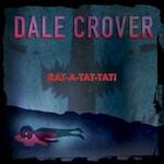 Dale Crover, Rat-A-Tat-Tat!