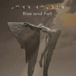 John Holden, Rise And Fall