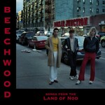 Beechwood, Songs From the Land of Nod