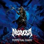 Nervosa, Perpetual Chaos